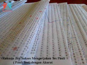Rahasia Jitu Sukses Mengerjakan Tes Pauli ( Pauli Test) dengan Akurat
