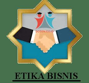 Etika Bisnis: Pengertian Menurut Para Ahli, Prinsip, Manfaat dan Contoh