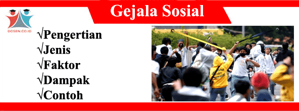 Gejala Sosial: Pengertian, Jenis, Faktor, Dampak Serta Contohnya