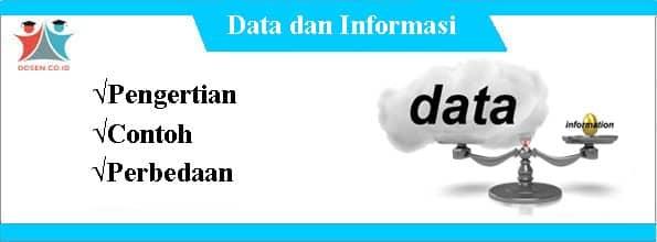 Data dan Informasi: Pengertian, Contoh Beserta Perbedaannya