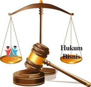 Hukum Bisnis: Pengertian, Latar Belakang, aturan, Fungsi, dan Tujuan