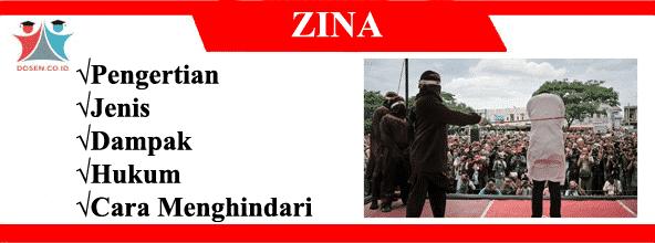 Zina: Pengertian, Jenis, Dampak, Hukum dan Cara Menghindarinya