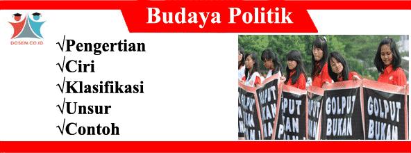 Contoh Budaya Politik