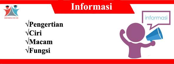 Informasi: Pengertian, Ciri, Macam-Macam Serta Fungsi Informasi