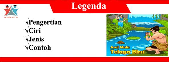 Struktur Legenda: Pengertian, Ciri, Jenis dan Contohnya