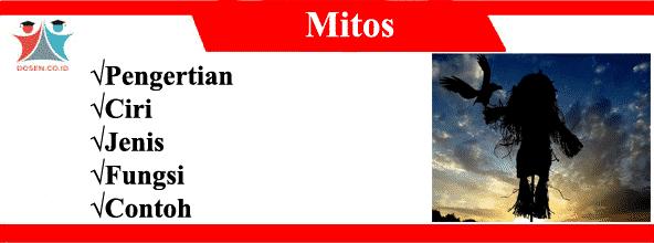 Mitos: Pengertian, Ciri, Jenis, Fungsi dan Contoh Mitos di Sekitar Kita