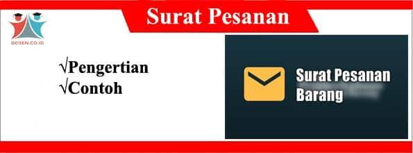 Surat Pesanan Pengertian Dan Contoh Contoh Surat Pesanan