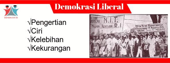 Demokrasi Liberal: Pengertian, Ciri, Kelebihan Serta Kekurangan