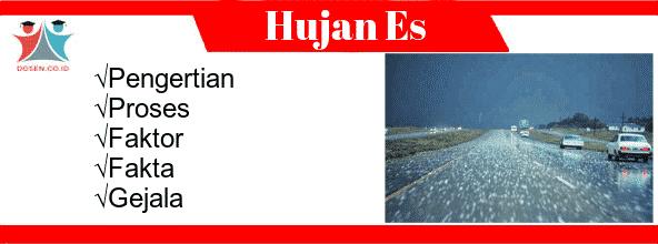 Hujan Es: Pengertian, Proses, Faktor, Fakta Serta Gejala Hujan Es