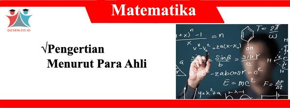 22 Pengertian Matematika Menurut Para Ahli Dalam Bukunya
