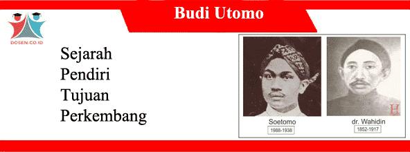 Organisasi Budi Utomo: Sejarah, Pendiri, Tujuan dan Perkembangannya