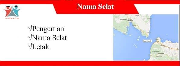 Nama-Nama-Selat-Di-Indonesia