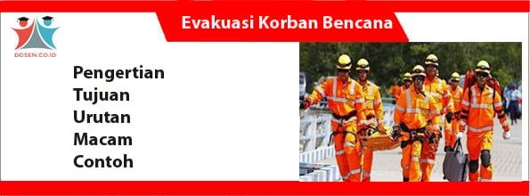 Evakuasi Korban Bencana