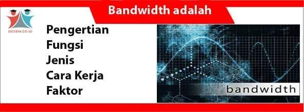 Bandwidth adalah