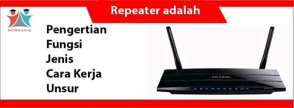 Repeater adalah