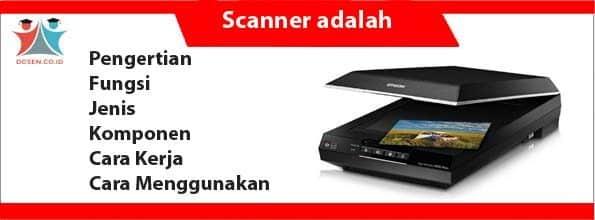 Scanner adalah