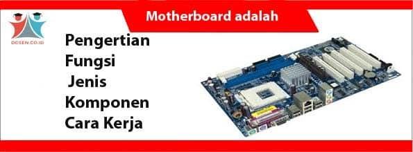 Motherboard adalah