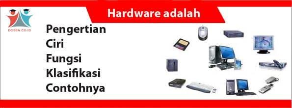 Hardware adalah