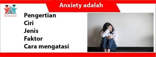 Anxiety adalah