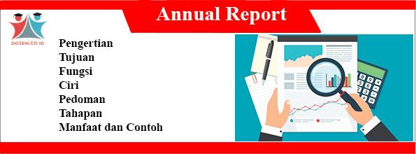 Pengertian Laporan Tahunan Fungsi Tahapan Manfaat Contoh