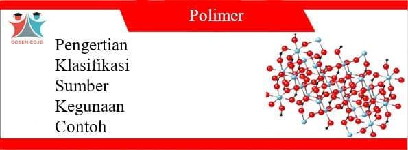 Pengertian Polimer