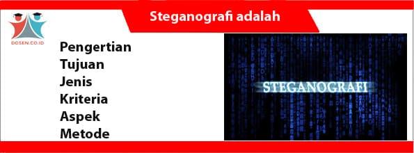 Steganografi adalah